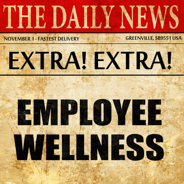 emplyee wellness, newspaper article text